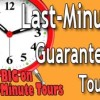 Last Minute and Upcoming Tours